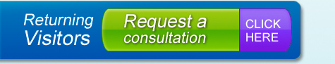 Returning Visitors - Request a consultation.